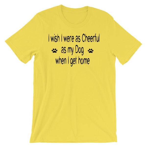 I wish I were as Cheerful as my Dog when I get home - Unisex - Baby-knit jersey