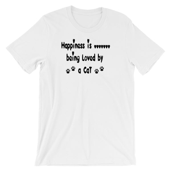 Happiness is being loved by a Cat - Cat lover gift - Tee shirt.