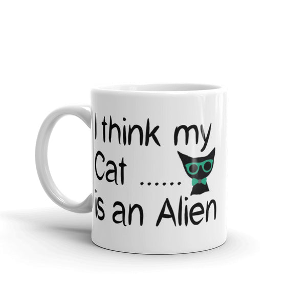 I think my Cat is an Alien - coffee mug