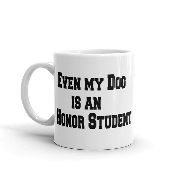 funny dog saying Pet themed white, glossy ceramic  coffee mug