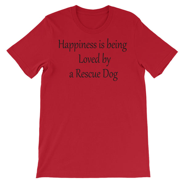 Happiness is being Loved by Rescue Dog - Unisex short sleeve T-shirt - soft, baby-knit