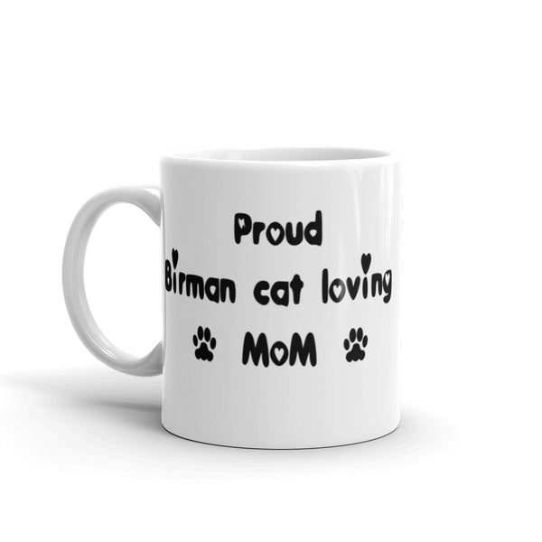 Proud Birman cat loving Mom -Mug