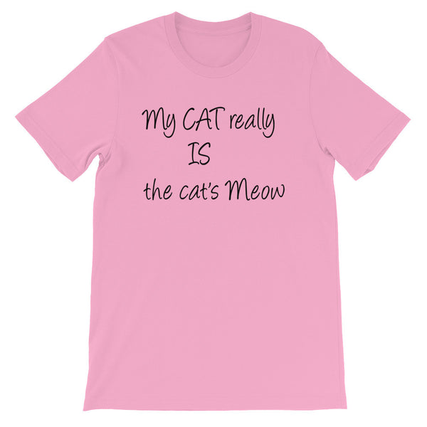 My Cat Really IS the cat's Meow -Unisex short sleeve t-shirt - Super soft baby-knit