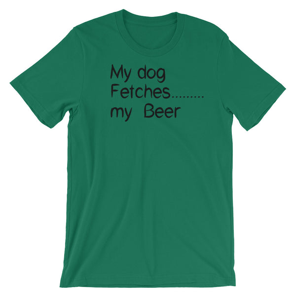 Dog fetches my Beer T Shirt