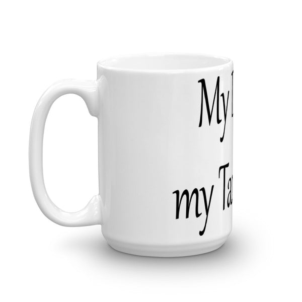 My Dog Ate my Tax Return - Coffee Mug - sturdy white, glossy ceramic
