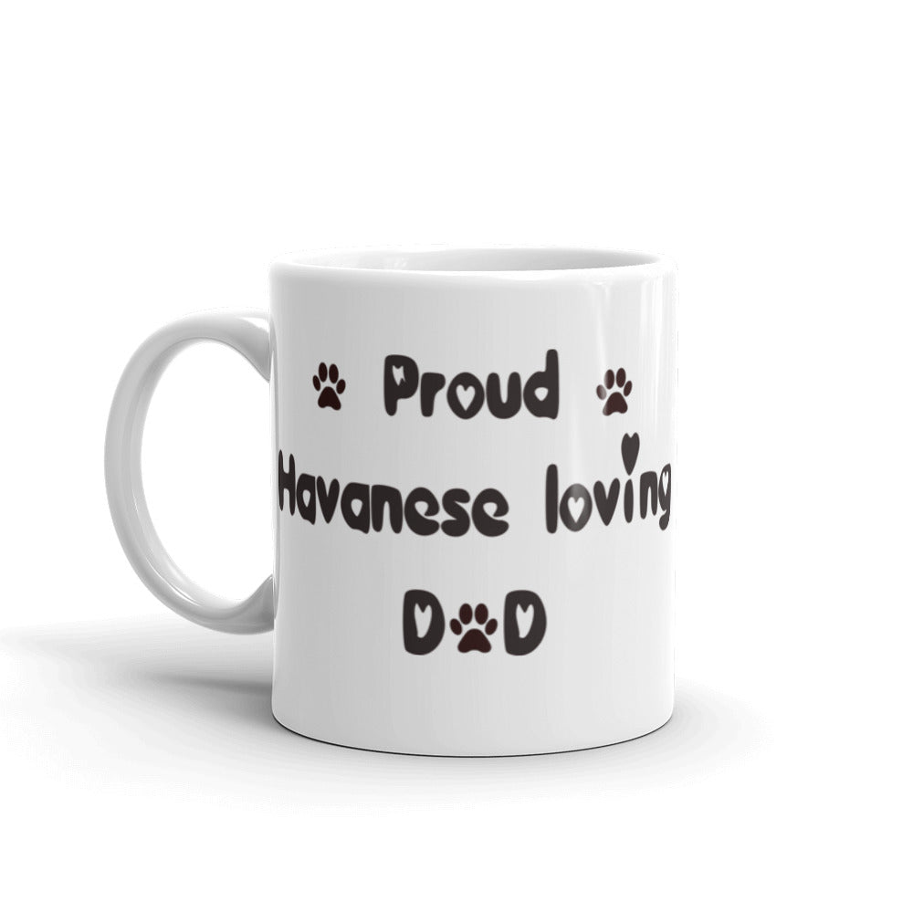 Proud Havanese loving Dad - mug