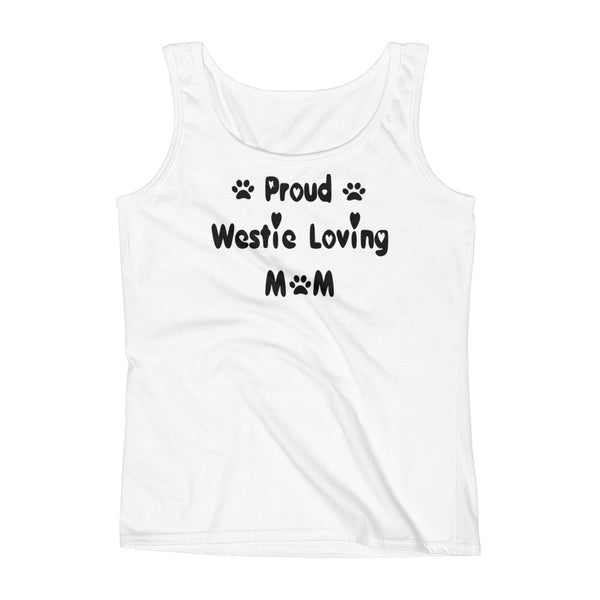 Proud Westie Loving Mom -Ladies' Tank - pre-shrunk