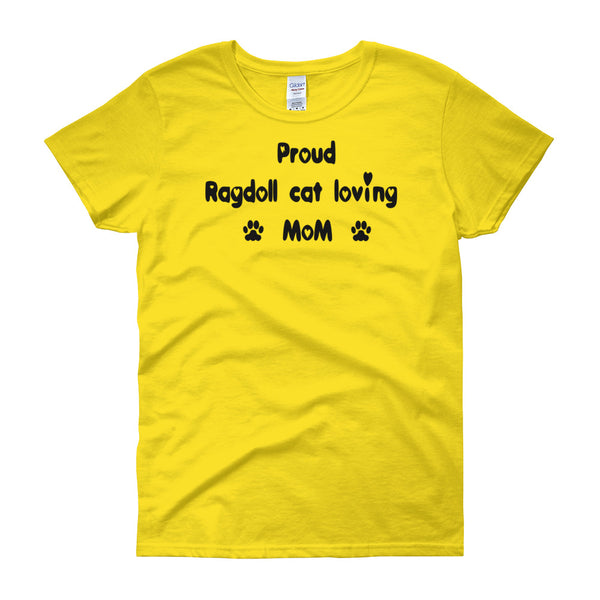 Proud Ragdoll cat loving Mom - Women's t-shirt - Pre-shrunk