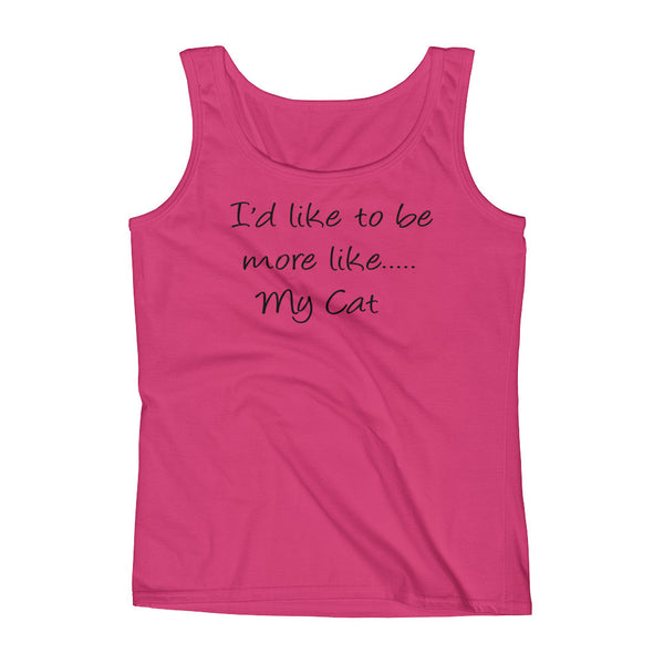 I'd like to be more like...My Cat - hip, pet themed - cat envy TankTop