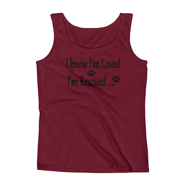 I know I'm Loved,  I'm Rescued - Ladies' Tank - pre-shrunk