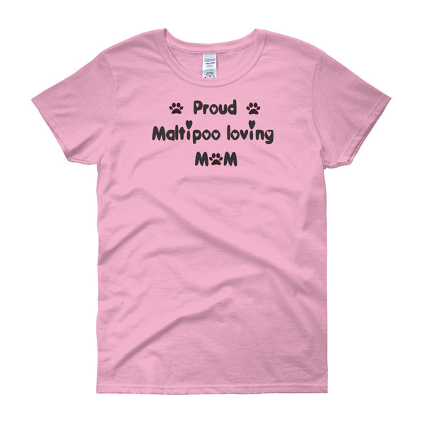 Proud Maltipoo loving Mom - dog themed T shirt