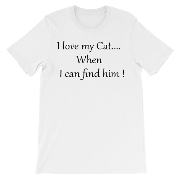 Cute, funny, unique cat, pet themed unisex T shirt - cat lover gift