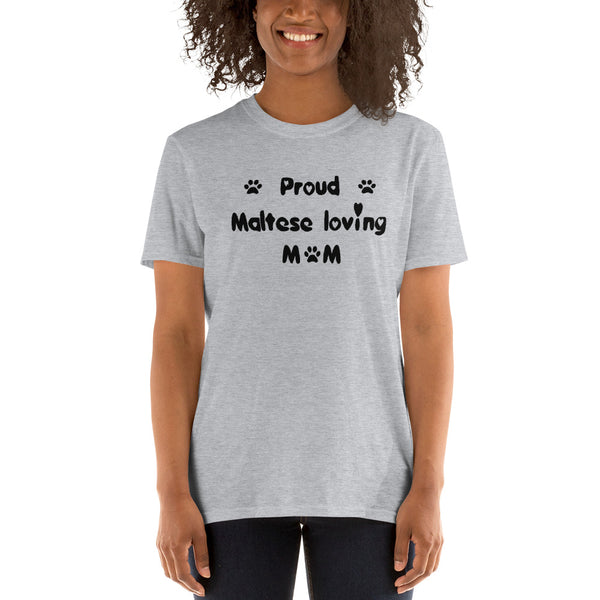 Proud Maltese Loving Mom - value, cheap, crazy puppy pet lover T-Shirt
