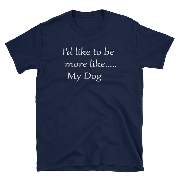 Cute unique pet themed dog lover  Unisex T-Shirt - white lettering