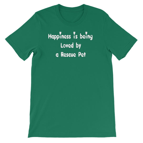 Happiness is being Loved by a Rescue Pet - white lettering T shirt