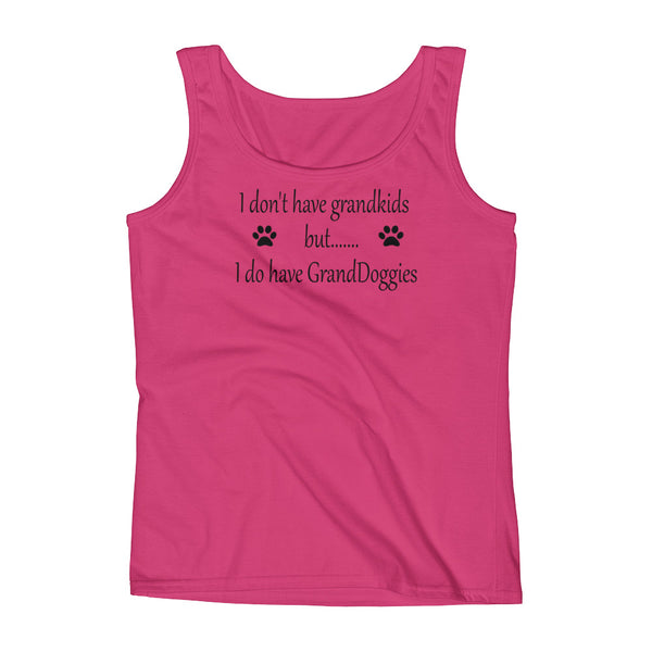 I do have GrandDoggies pet saying , dog themed Tank Top shirt