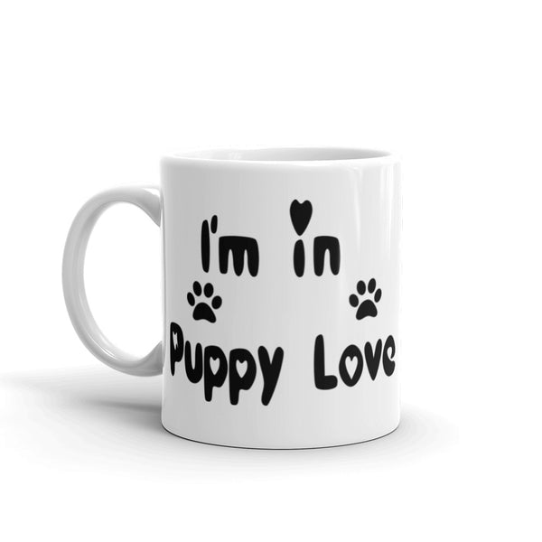 I'm in Puppy Love - Pet themed Mug - sturdy white, glossy ceramic