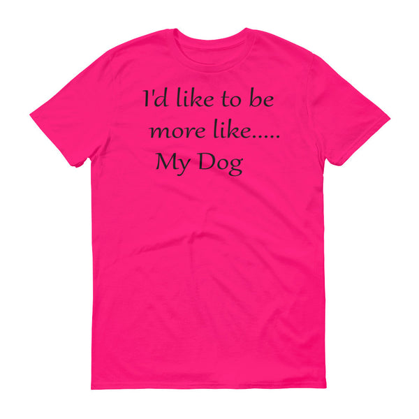 Cute, popular pet themed, dog envy - dog lovers quality T shirt - gift