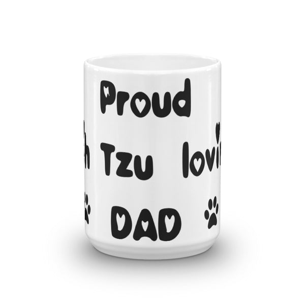 Proud Shih Tzu loving Dad - Mug