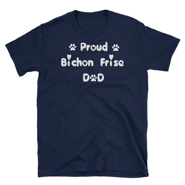 Proud Bichon Frise Dad - dog breed T shirt special