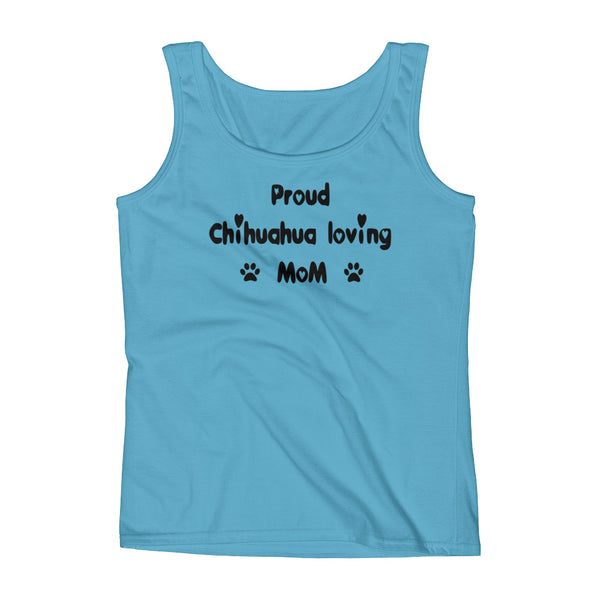 Proud Chihuahua loving Mom - Ladies' Tank - pre-shrunk