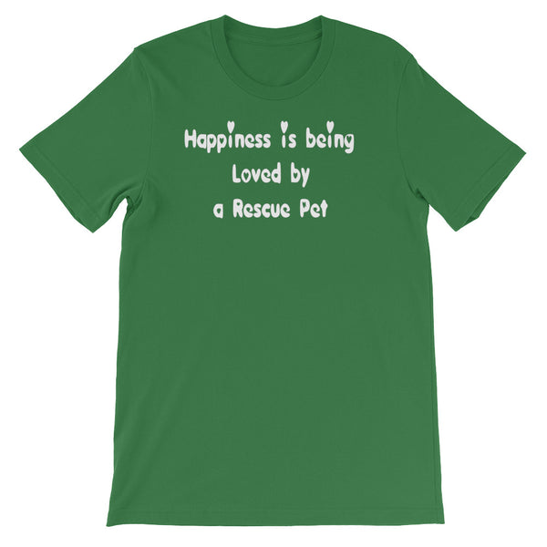 Happiness is being Loved by a Rescue Pet - Unisex T-Shirt -  Fabric weight: 4.2 oz (142 g/m2)