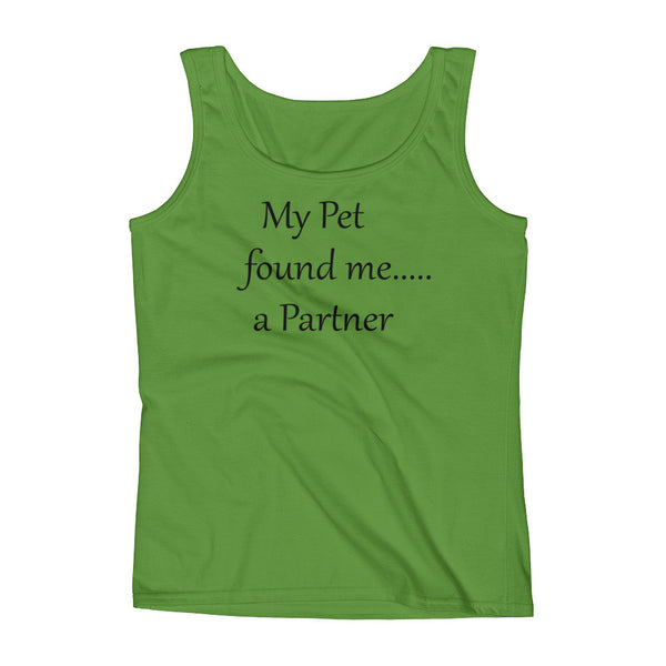 My Pet found me....a Partner - - Tank Top -  pre-shrunk