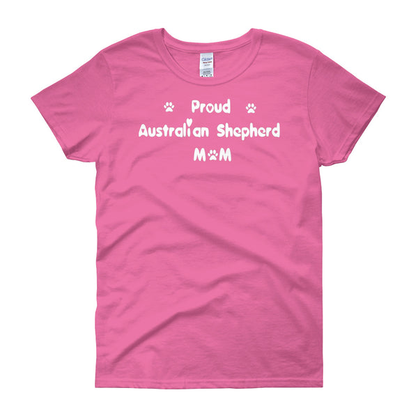 Proud Australian Shepherd - Womens T shirt in White letters