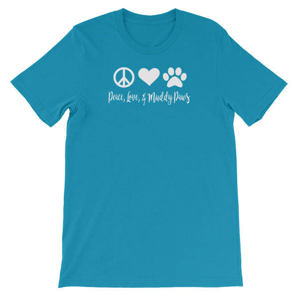 Peace, Love, and muddy Paws t shirt