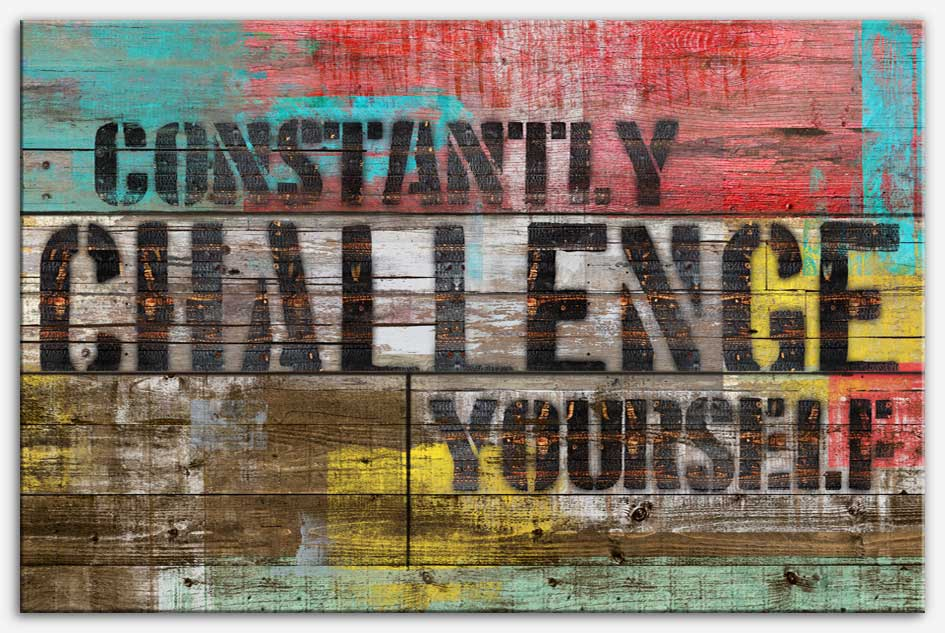 Constantly Challenge Yourself | Canvas print