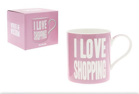 Words of Wisdom Mug - I LOVE SHOPPING - Tea Coffee Fine China Mug - Gift Boxed - hanrattycraftsgifts.co.uk