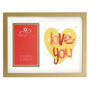 Love You 6 x 4 Talking Pictures Photo Frame