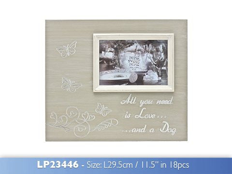"Beautiful wooden rustic effect ""All you need is love ... and a dog"" 4"" x 6"" photo frame"