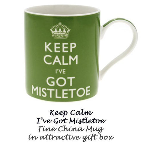 """Keep Calm I've got Mistletoe"" Fine China Mug - Boxed mug"