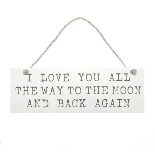 Leonardo Shabby Chic Hanging Wall Plaque I Love You All The Way To The Moon and Back Again - hanrattycraftsgifts.co.uk