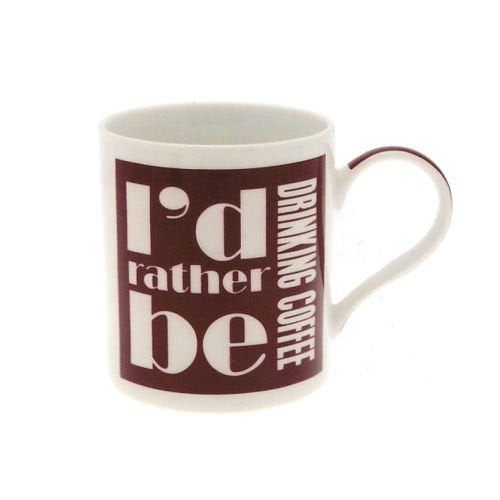 id rather be mug drinking coffee - hanrattycraftsgifts.co.uk