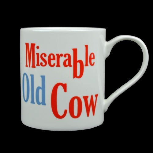 FUNNY MUG COFFEE CUP TEA MUGS GIFT NOVELTY SET HOME OFFICE NEW FINE CHINA RUDE (MISERABLE OLD COW)