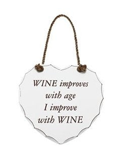 "Shabby Heart ""Wine Improves With Age I Improve With Wine"" Sign/Plaque"