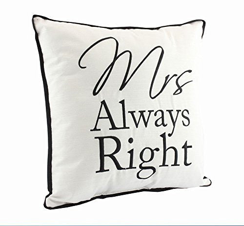 """Mrs Always Right"" Fun Novelty Black and White Decorative Cushion - hanrattycraftsgifts.co.uk"