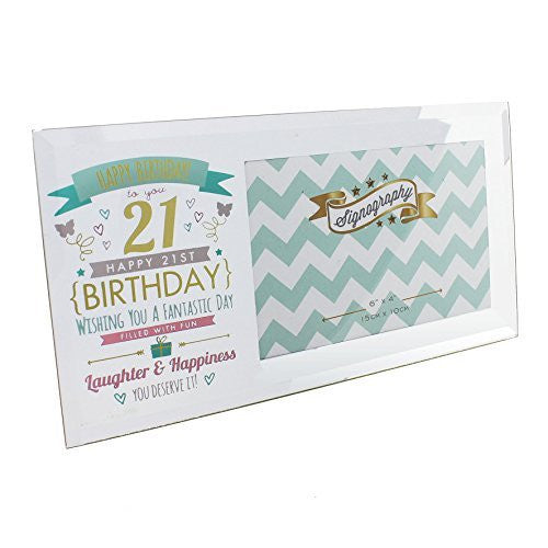 "Happy 21st Birthday Glass Photo Frame - Holds one 6"" x 4"" photo - hanrattycraftsgifts.co.uk"