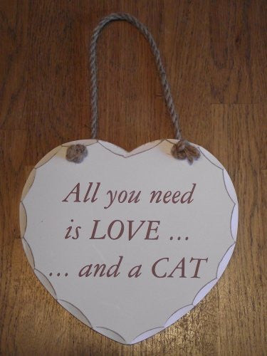 "SHABBY & CHIC HEART SHAPED ""All you need is love and a cat"" SIGN/PLAQUE - hanrattycraftsgifts.co.uk"