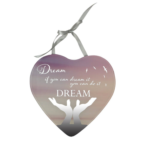 Dream if you can dream it you can do it Reflections from the Heart Mirrored Hanging Plaque