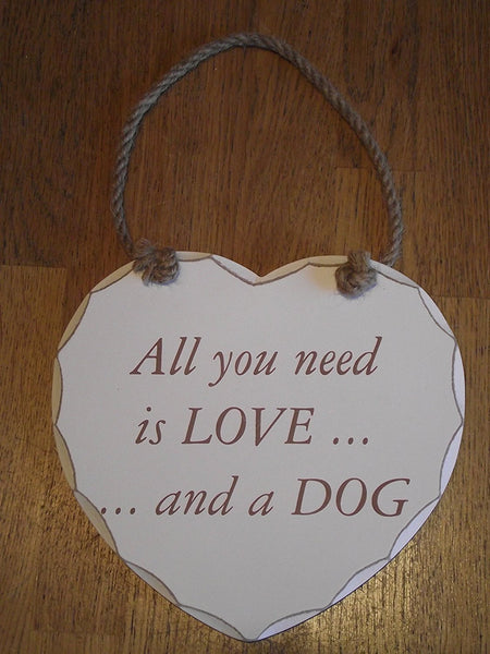 "SHABBY HEART ""All you need is love and a dog"" SIGN/PLAQUE"