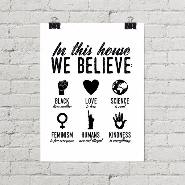 In This House We Believe Minimalist Poster - Little Gold Pixel