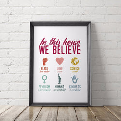 In This House We Believe Political Art Printable - Little Gold Pixel