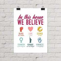 In This House We Believe Protest Poster, Rainbow - Little Gold Pixel