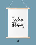 Darling Let's Be Adventurers Art Printable - Little Gold Pixel