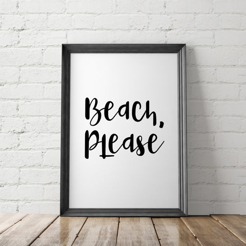 BEACH PLEASE art printable - Little Gold Pixel