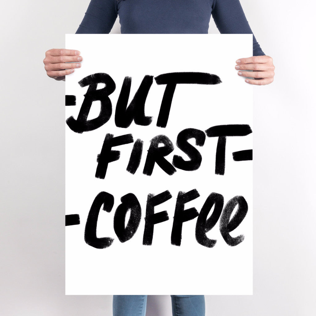 But First Coffee Art Printable