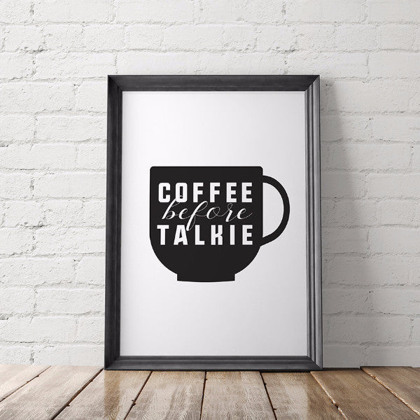 COFFEE BEFORE TALKIE art printable - Little Gold Pixel